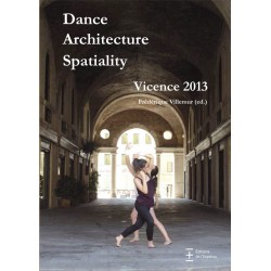 Dance Architecture Spaciality : Vicence 2013